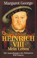 Margaret George: Heinrich VIII.
