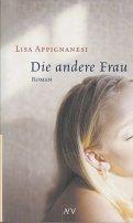 Lisa Appignanesi: Die andere Frau