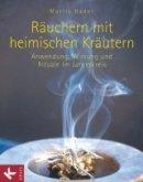 Marlis Bader: Räuchern mit heimischen Kräutern