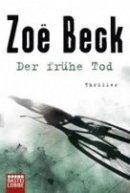 Zoë Beck: Der frühe Tod