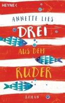 Annette Lies: Drei aus dem Ruder