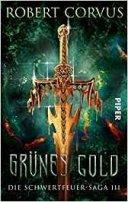 Robert Corvus: Grünes Gold