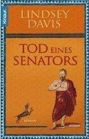 Lindsey Davis: Tod eines Senators