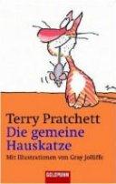 Terry Pratchett: Die gemeine Hauskatze (Echte Katzen tragen niemals Schleifen)