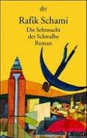 Rafik Schami: Die Sehnsucht der Schwalbe