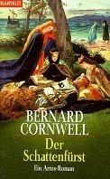 Bernard Cornwell: Der Schattenfürst