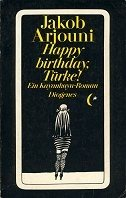 Jakob Arjouni: Happy Birthday, Türke