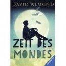 David Almond: Zeit des Mondes