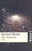 Bernard Werber: Die Ameisen