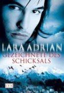 Lara Adrian: Gezeichnete des Schicksals