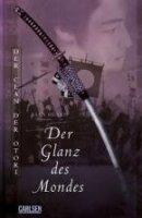 Lian Hearn: Der Glanz des Mondes