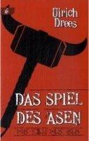 Ulrich Drees: Das Spiel des Asen