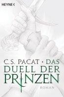 C. S. Pacat: Das Duell der Prinzen