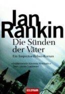 Ian Rankin: Die Sünden der Väter