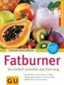 Marion Grillparzer: Fatburner