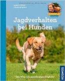 Martin Rütter: Jagdverhalten bei Hunden