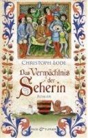 Christoph Lode: Das Vermächtnis der Seherin