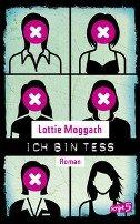 Lottie Moggach: Ich bin Tess