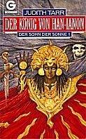 Judith Tarr: Der König von Han-Ianon