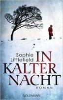 Sophie Littlefield: In kalter Nacht