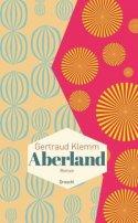 Gertraud Klemm: Aberland