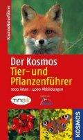 Volker Dierschke, Andreas Gminder, Frank Hecker, Wolfgang Hensel, Margot Spohn: Der Kosmos Tier- und Pflanzenführer