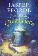 Jasper Fforde: Das Lied des Quarktiers