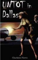 Charlaine Harris: Untot in Dallas