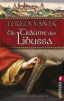 Tereza Vanek: Die Träume der Libussa