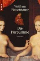 Wolfram Fleischhauer: Die Purpurlinie