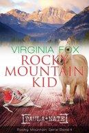 Virginia Fox: Rocky Mountain Kid