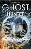 Derek Meister: Ghosthunter