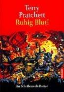 Terry Pratchett: Ruhig Blut