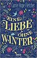 Carrie Hope Fletcher: Eine Liebe ohne Winter
