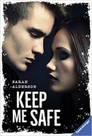 Sarah Alderson: Keep me Safe