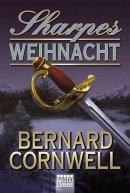 Bernard Cornwell: Sharpes Weihnacht