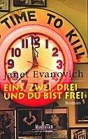 Janet Evanovich: Eins, zwei, drei und du bist frei
