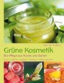 Gabriela Nedoma: Grüne Kosmetik