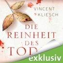 Vincent Kliesch: Die Reinheit des Todes