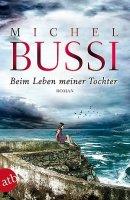 Michel Bussi: Beim Leben meiner Tochter