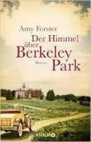 Amy Forster: Der Himmel über Berkeley Park