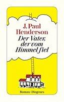 J. Paul Henderson: Der Vater, der vom Himmel fiel