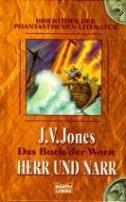 J. V. Jones: Herr und Narr