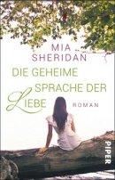 Mia Sheridan: Die geheime Sprache der Liebe