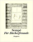 Jean-Jacques Sempé: Für Bücherfreunde