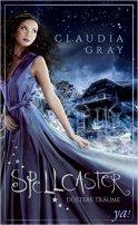 Claudia Gray: Spellcaster - Düstere Träume