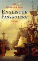 Matthew Kneale: Englische Passagiere