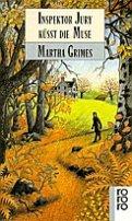 Martha Grimes: Inspektor Jury küßt die Muse