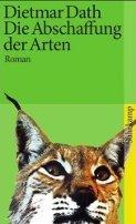 Dietmar Dath: Die Abschaffung der Arten