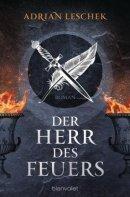 Adrian Leschek: Der Herr des Feuers